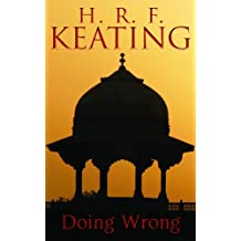 Doing Wrong (Inspector Ghote Book 21)