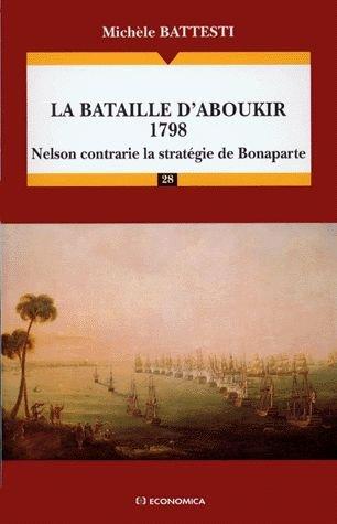 La bataille d'Aboukir 1798 par Michèle Battesti