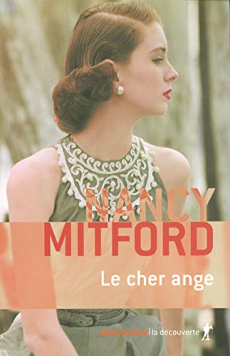 Le cher ange par Nancy MITFORD