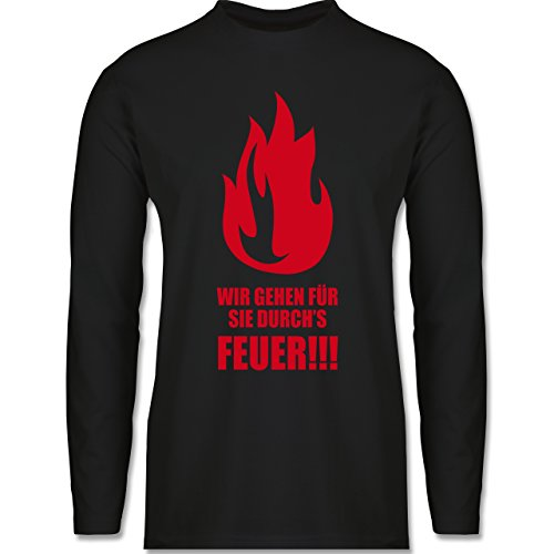 Shirtracer Feuerwehr - Wir Gehen für Sie Durchs Feuer - Herren Langarmshirt Schwarz