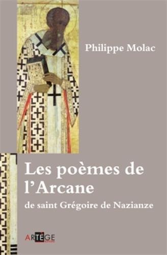 Les poèmes de l'Arcane de saint Grégoire de Nazianze