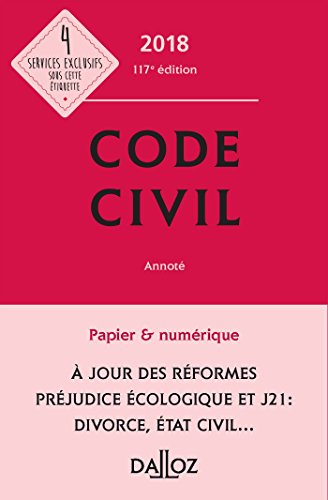 Code civil 2018, annoté (Codes Dalloz Universitaires et Professionnels)