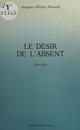 Le Dsir de l'absent