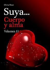 Suya, cuerpo y alma - Volumen 11 par Olivia Dean
