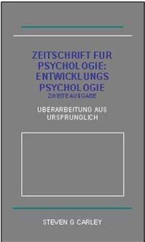 Zeitschrift Fur Psychologie: Entwicklungs Psychologie (English Edition)