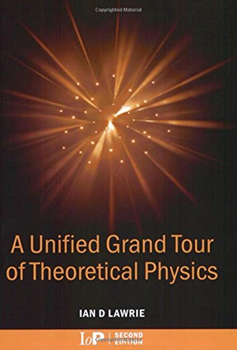 A Unified Grand Tour of Theoretical Physics, 2nd edition