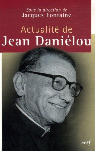Actualit de Jean Danilou
