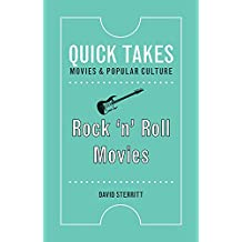 Rock 'n' Roll Movies (Quick Takes: Movies and Popular Culture) (English Edition)
