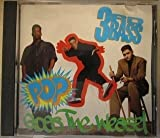 Pop Goes the Weasel by 3rd Bass (1991-05-06)