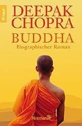 Buddha: Biographischer Roman