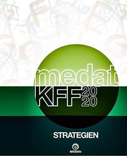 MedAT KFF 2020: Strategien: Alle Lösungsstrategien zum KFF-Teil in einem Buch