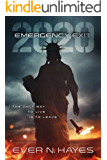 Emergency Exit: 2020 (2020 Series Book 1) (English Edition)