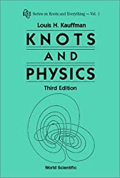 Knots and Physics (Third Edition) (Series on Knots and Everything)
