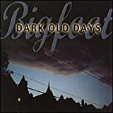 Dark Old Days