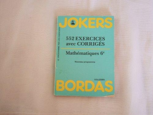 Mathématiques, 6e : 552 exercices avec corrigés par Such