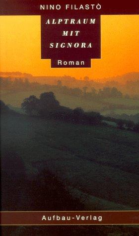 Alptraum mit Signora: Roman (Avvocato Scalzi ermittelt, Band 2)