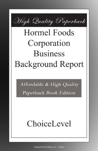 hormel-foods-corporation-business-background-report