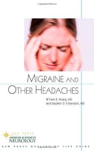 Migraine and Other Headaches (American Academy of Neurology Press Quality of Life Guide Series) by Young MD, William B. Published by Demos Health 1st (first) edition (2004) Paperback