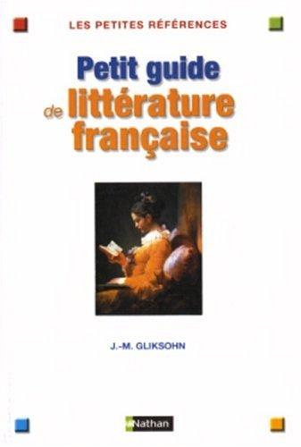 Petit guide de la littérature française par Collectif