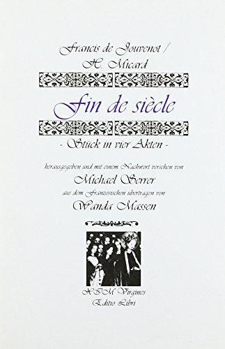 Preisvergleich Produktbild Fin de siecle. Theaterstück in 4 Akten.