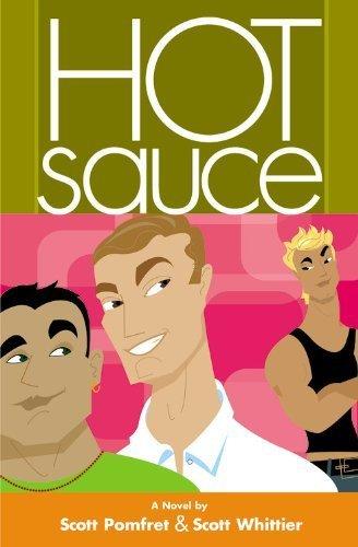 Hot Sauce by Scott Pomfret (2005-06-15) par Scott Pomfret; Scott Whittier