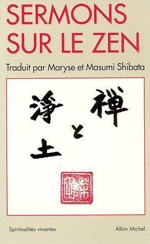 Sermons sur le zen : Réflexions sur la Terre Pure
