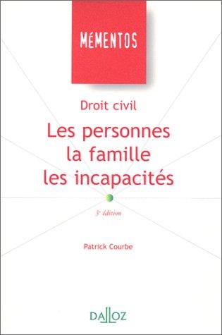 Droit civil : les personnes, la famille, les incapacités, 3e édition