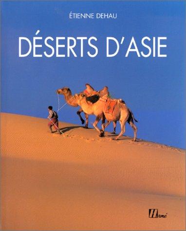 Déserts d'Asie par Etienne Dehau