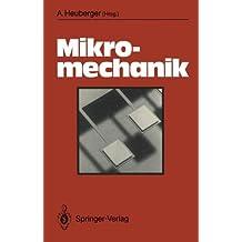 Mikromechanik: Mikrofertigung mit Methoden der Halbleitertechnologie