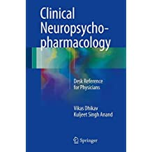 Clinical Neuropsychopharmacology: Desk Reference for Physicians