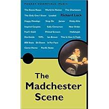 The Madchester Scene