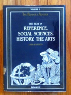 Reader's Adviser: Best in the Reference Literature of the World v. 3: A Layman's Guide to Literature