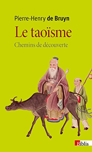 Le taoïsme : Chemins de découverte par Pierre-Henry De Bruyn