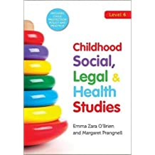 Childhood Social, Legal & Health Studies