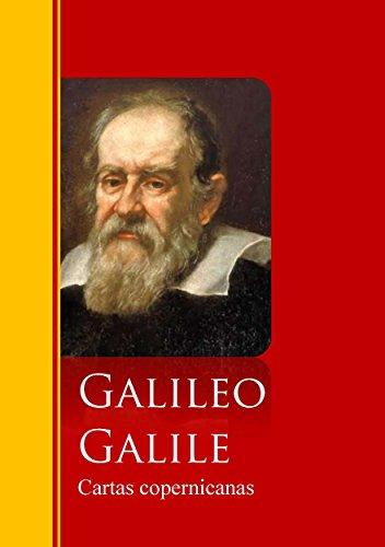 Cartas copernicanas: Biblioteca de Grandes Escritores eBook: Galileo Galilei: Amazon.es: Tienda Kindle