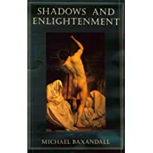 Shadows and Enlightenment