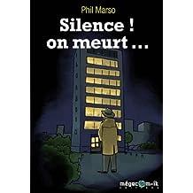 Silence ! On meurt.... (Polar Live t. 7)