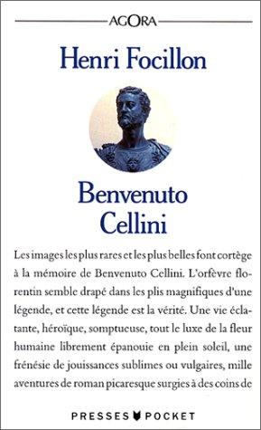 Benvenuto Cellini par Henri Focillon