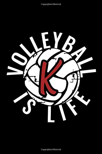K Monogram Initial Volleyball Journal: Personalized Volleyball is Live Notebook Letter K por Live For the Moments Journals & Notebooks