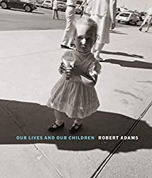 Our Lives and Our Children: Photographs Taken Near the Rocky Flats Nuclear Weapons Plant 1979-1983