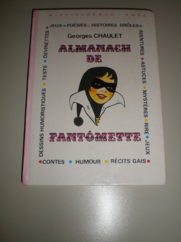 ALMANACH DE FANTOMETTE de GEORGES CHAULET