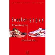 Sneaker-Story: Der Zweikampf von adidas und Nike