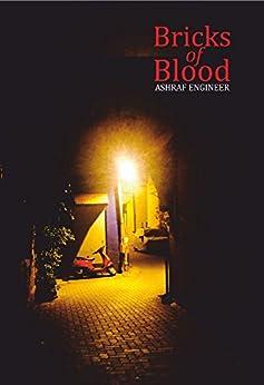 Bricks of Blood by [Engineer, Ashraf]