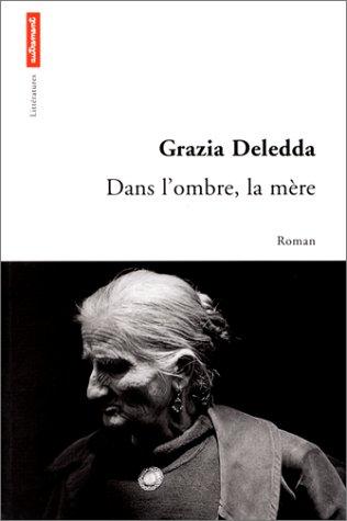 Dans l'ombre, la mère par Grazia Deledda