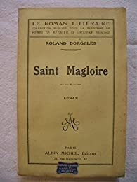 Saint magloire par Roland Dorgelès