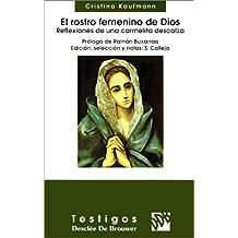 El Rostro Femenino De Dios-Fresado (Testigos)
