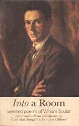 Into a Room: Selected Poems of William Soutar