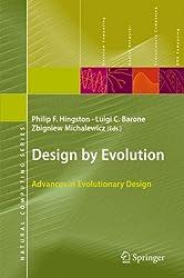 Design by Evolution: Advances in Evolutionary Design