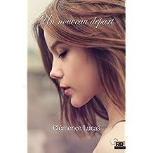 Un nouveau départ (Amour) (French Edition)