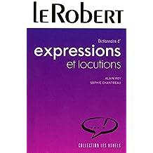 Dictionnaire d'expressions et locutions by Sophie Chantreau (2006-06-02)